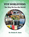 Five Worldviews